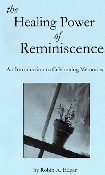 The Healing Power of Reminiscence